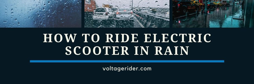How to ride electric scooter in rain