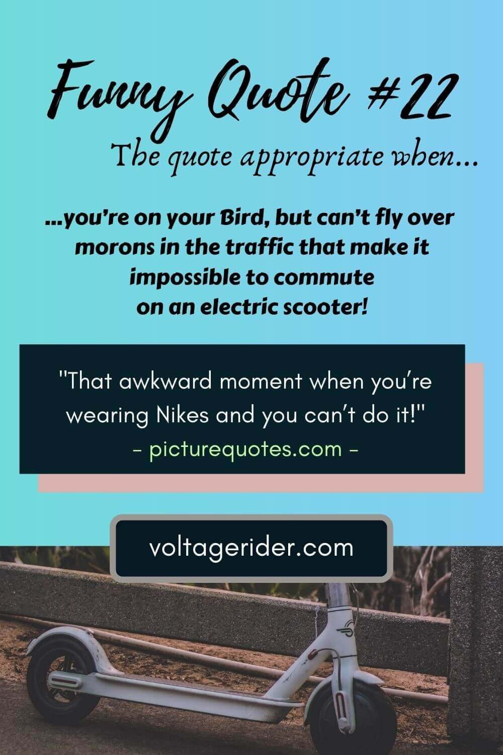 Funny escooter quotes