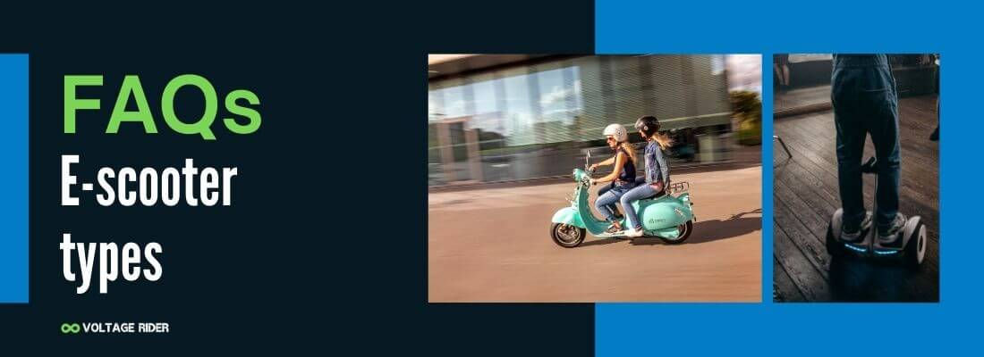 People ask about types of electric scooters